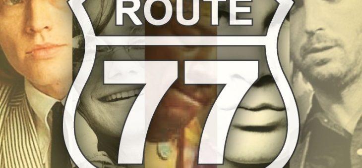 ROUTE 77 LIVE MUSIC SHOW – 13 LUGLIO 2019