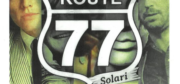 ROUTE 77 – LIVE MUSIC SHOW DOMENICA 11 AGOSTO H. 22:00